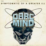 Darc Mind - Symptomatic of a Greater CD