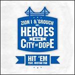 """Zion I & The Grouch - Hit Em 12"""" Single"""
