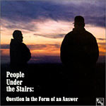 People Under The Stairs - Question in the Form of.. CD