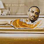 Darien Brockington - Somebody To Love CD
