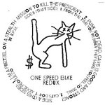 "One Speed Bike - Redux 12"" Single"