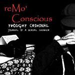 "Remo Conscious - Thought Criminal 12"" EP"