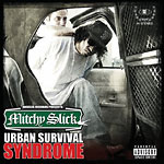 Mitchy Slick - Urban Survival Syndrome CD