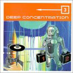 Various Artists - Deep Concentration Vol. 3 CD