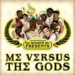 DJ Mighty Mi - Me Verses the Gods CD