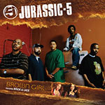 "Jurassic 5 - Brown Girl 12"" Single"
