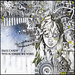 Face Candy (Eyedea) - This Is Where We Were CD