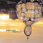 Pigeon John - Is Clueless CD