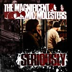 Magnificent Mic Molesters - Seriously CD