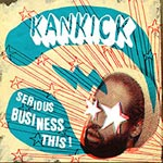 Kankick - Serious Business CD