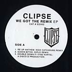 "Clipse - We Got the Remix 12"" EP"