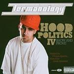 Termanology - Hood Politics IV CD