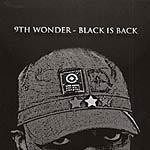 9th Wonder - Black is Back CD