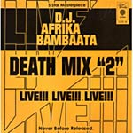 Afrika Bambaataa - Death Mix 2: Live! CD