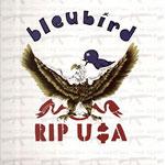 Bleubird - Rip U$A 2xLP