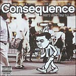 Consequence - Don't Quit Your Day Job CD