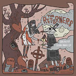The Returners - Break Up Your Make Up CDR