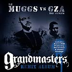 DJ Muggs vs. GZA - Grandmasters Remix CD+DVD