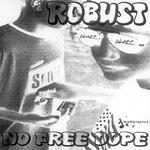 Robust - No Free Dope vols. 1 & 2 CDR