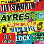 DJ Ayres & Tittsworth - T&A Breaks LP