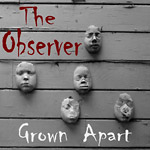 The Observer - Grown Apart CDR