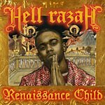 Hell Razah - Renaissance Child CD+DVD