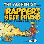 The Alchemist - Rapper's Best Friend LP