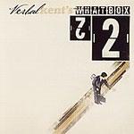 Verbal Kent - What Box CD