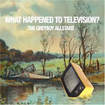 Greyboy Allstars - What Happened to TV? CD