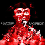 Grayskul + XP - Facefeeder CD