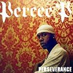 Percee P - Perseverance CD