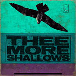 Thee More Shallows - Book Of Bad Breaks CD