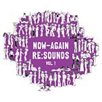 Various Artists - Now-Again Re:Sounds 7x7""