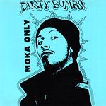 Moka Only - Dusty Bumps CD