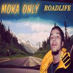 Moka Only - Roadlife CD