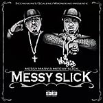Messy Marv & Mitchy Slick - Messy Slick CD