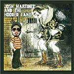 Josh Martinez - And the Hooded Fang CD