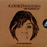 Look Daggers (2Mex+ Ikey) - The Patience CDR EP