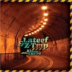 Z-Trip & Lateef - Ahead of the Curve CD