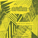 "Orgone - The Duck Gravy 7"" Single"