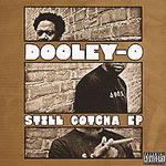 Dooley-O - Still Gotcha CD EP