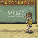Copperpot - WYLA? CD
