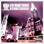 Jedi Mind Tricks - Visions of Ghandi CD