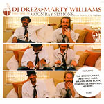 DJ Drez & Marty Williams - Moon Bay Sessions CD