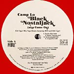 "Camp Lo - Black Nostaljack 12"" Single"