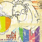DJ Vadim - Live in Brooklyn CD