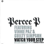 "Percee P - Watch Your Step 12"" Single"