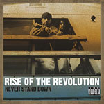 Rise of the Revolution - Never Stand Down CD