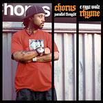 C-Rayz Walz - Chorus Rhyme CD
