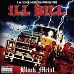 Ill Bill - Black Metal CD